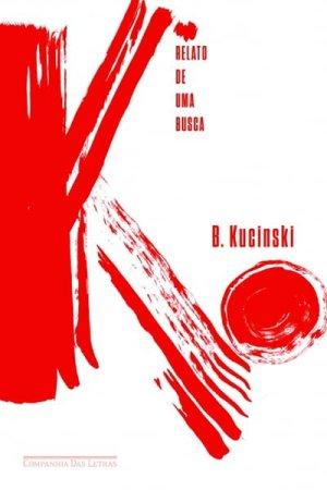 K: Relato de uma Busca (2014), de Bernardo Kucinski