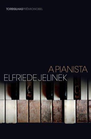 Elfriede Jelinek, A Pianista (1988)