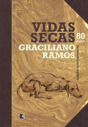Vidas Secas (1938), de Graciliano Ramos