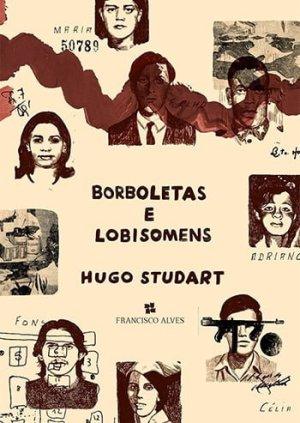 Borboletas e Lobisomens, de Hugo Studart