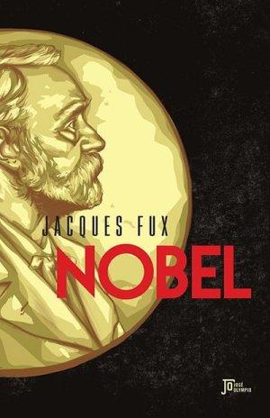 Nobel, de Jacques Fux