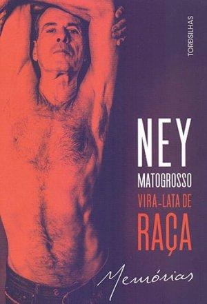 Vira-Lata de Raça, de Ney Matogrosso