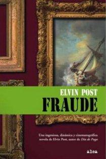 Post, Elvin - Fraude