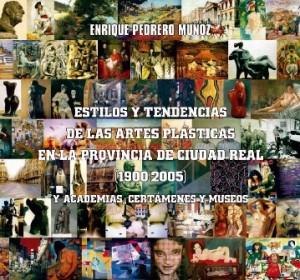 Libro Enrique Pedrero Muñoz, Arte Ciudad Real