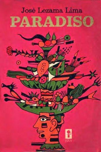 Portada de la novela Paradiso (1966) / Autor: José Lezama Lima