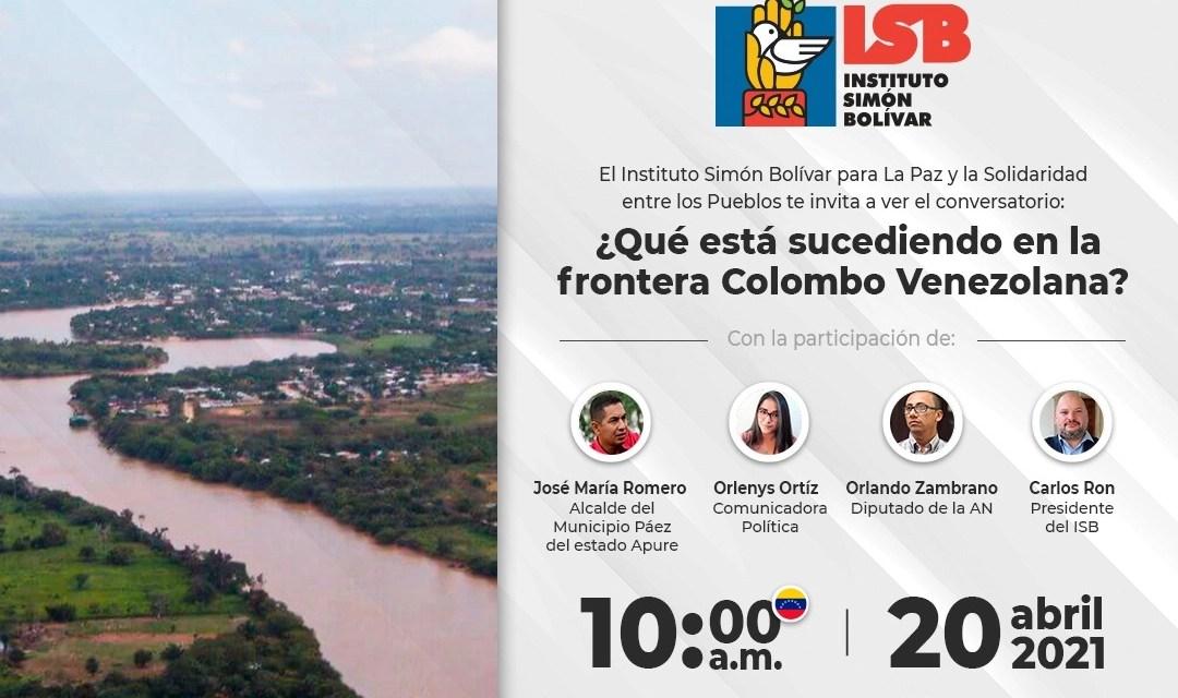 Conversatorio: ¿Qué está sucediendo en la frontera Colombo Venezolana?