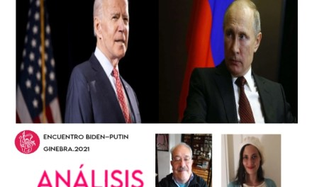 Encuentro Biden-Putin: Entrevista con Eduardo J. Vior