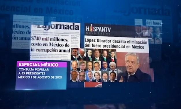 """Análisis. México: Consulta Popular """"Juicio a expresidentes"""""""