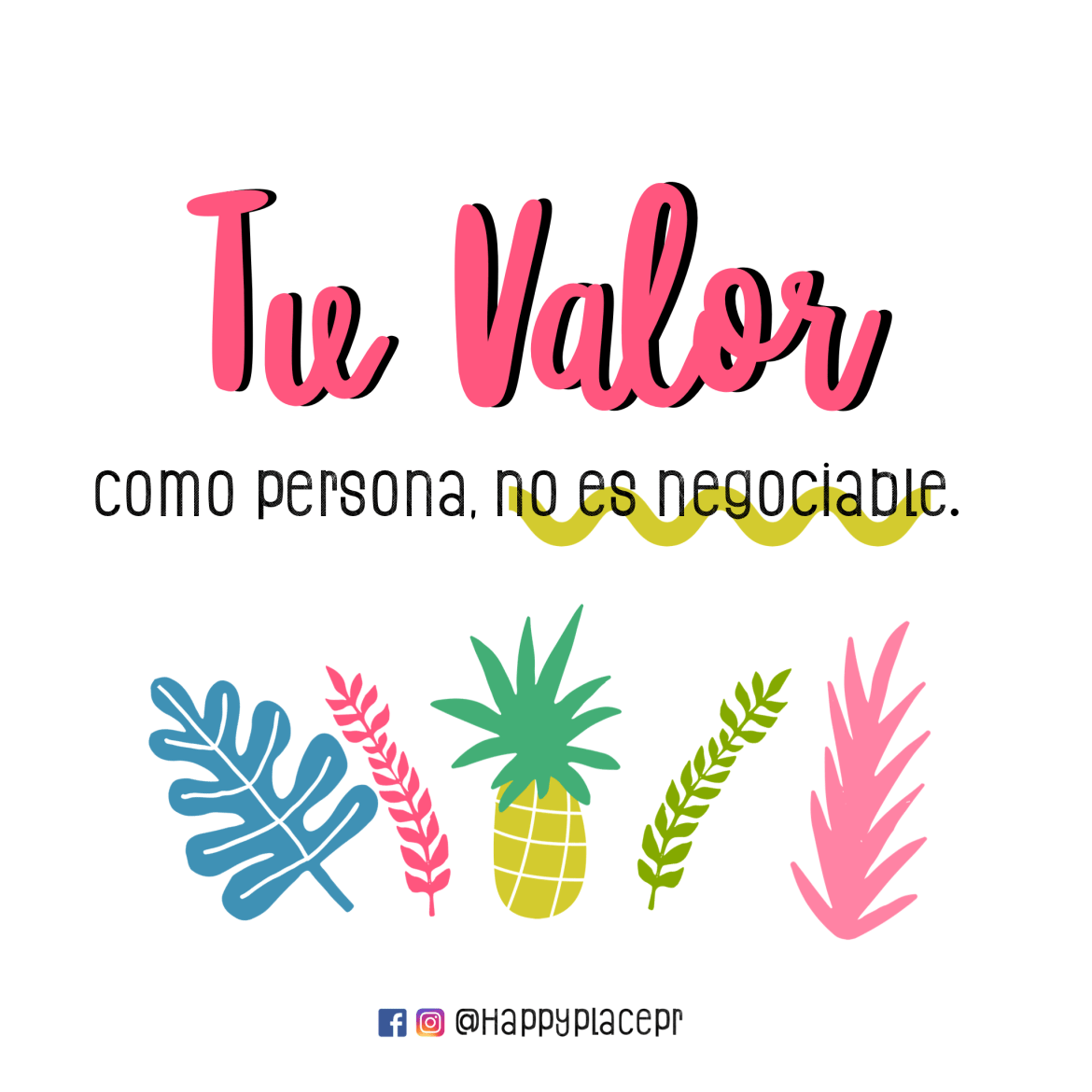 Tu valor como persona no es negociable