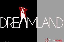 el fenómeno dreamland