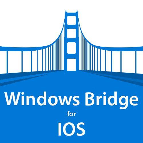 windows bridge para ios: la herramienta para adaptar aplicaciones de ios a windows
