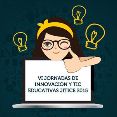 las nuevas metodologías activas, en las vi jornadas en innovación y tic educativas (jitice)