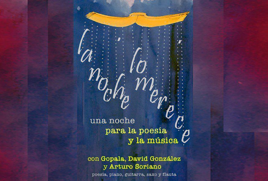 'la noche lo merece', una velada poética y musical