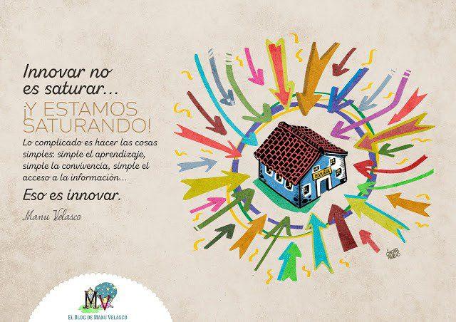 innovar no es saturar… ¡y estamos saturando!