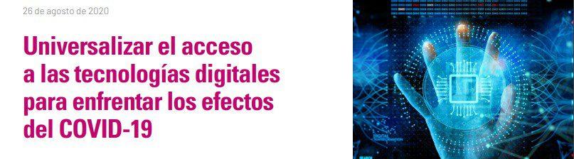 universalizar el acceso a las tecnologías digitales