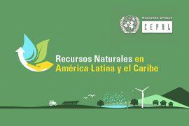 recursos naturales en amÉrica latina y el caribe