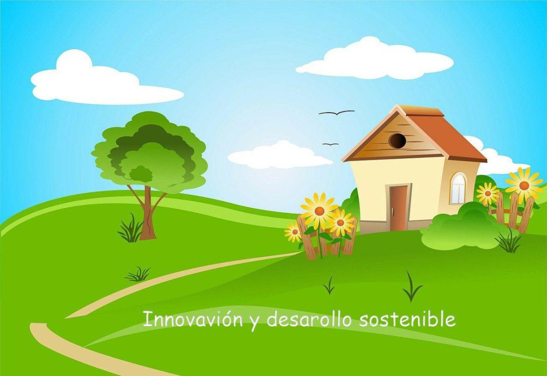 Innovacion y desarollo sostenible