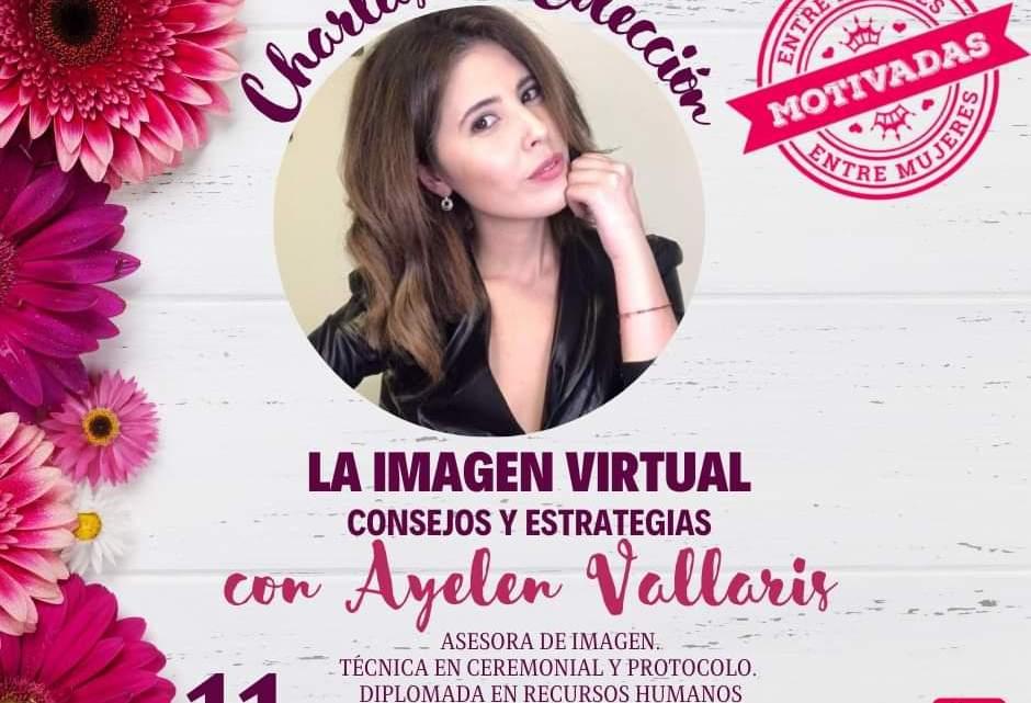 Abordarán sobre la Imagen Virtual en Motivadas entre Mujeres