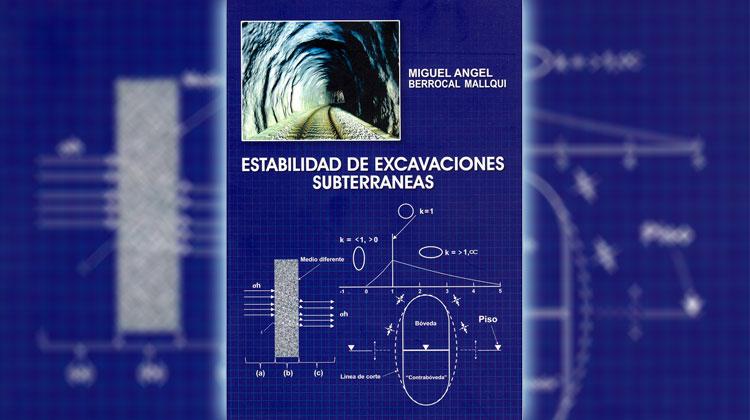 Elaboran libro sobre estabilidad de excavaciones subterráneas