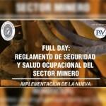 """Curso: """"Implicancias del nuevo Reglamento de Seguridad y Salud Ocupacional en Minería"""""""