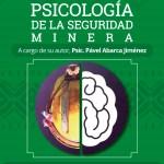 Publican libro sobre psicología de la seguridad minera