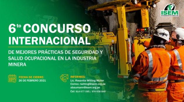 6º Concurso Internacional de Mejores Prácticas en Seguridad y Salud Ocupacional en la Industria Minera