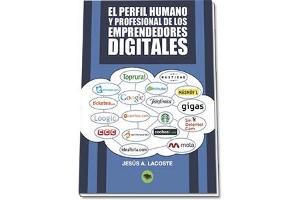 """Presentación del libro """"El perfil humano y profesional de los emprendedores digitales"""""""