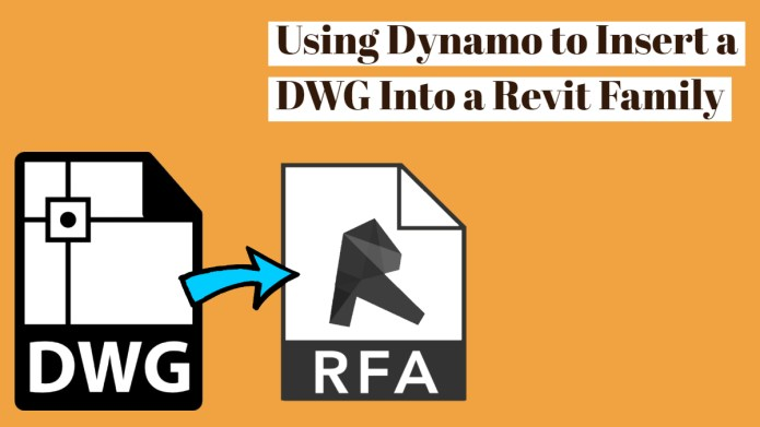 Using Dynamo to Insert a DWG Into a Revit Family | REVIT AU