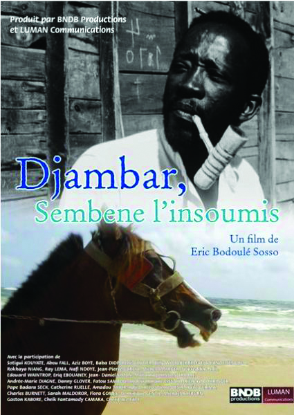 Festival International du Film documentaire de Martinique - Les Révoltés du Monde - Projection : Djambar Sembene, l'insoumis