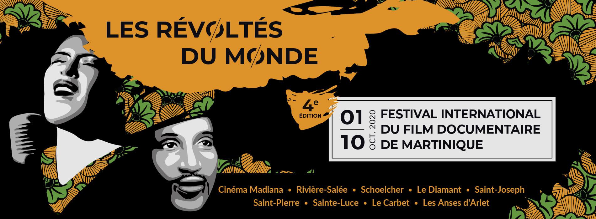 Les Révoltès du Monde - Martinique - Festival international du film documentaire