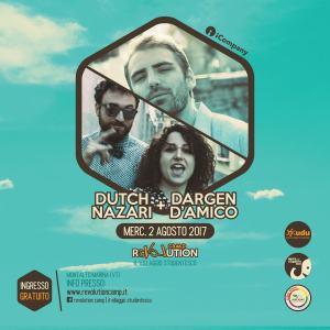Dargen D'Amico + Dutch Nazari - Revolution Camp 2017