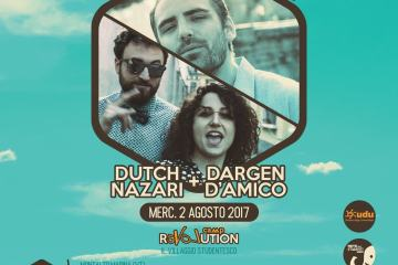 Dargen D'Amico + Dutch Nazari - Revolution Camp 2017