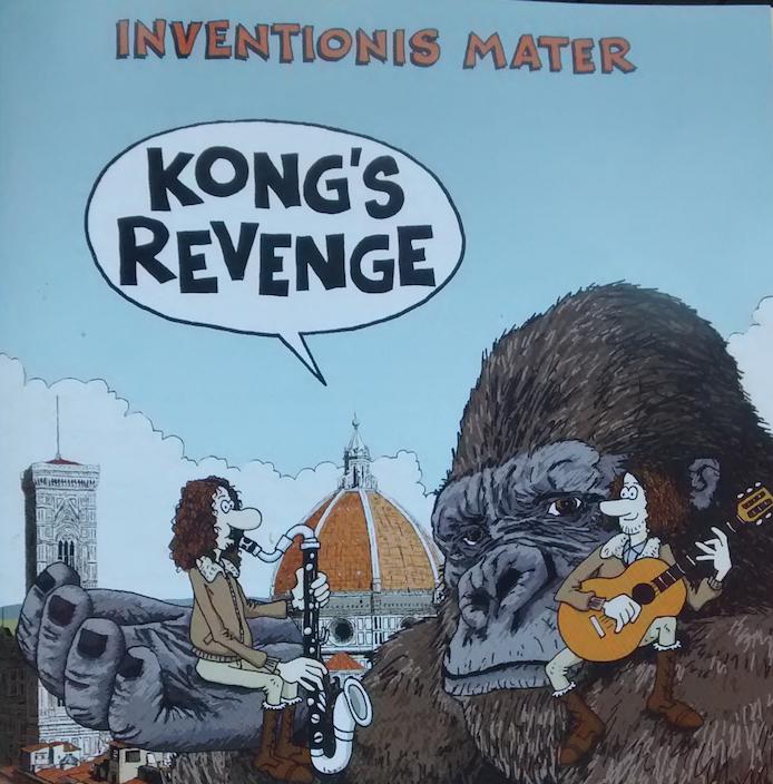 Kong's Revenge, Inventionis Mater, PIerpaolo Romani, Andrea Pennati. Frank Zappa