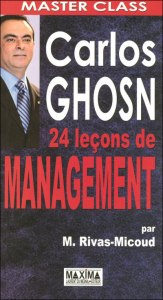 Carlos GHOSN 24 leçons de management