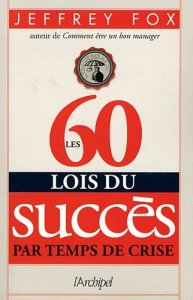 Jeffrey Fox, succes, leadership