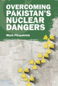 Mark Fitzpatrick, Overcoming Pakistan's Nuclear Dangers