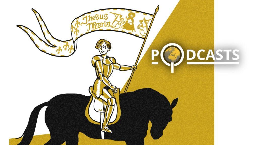 Podcast – Jeanne d'Arc, soldat et stratège. Dominique Le Tourneau