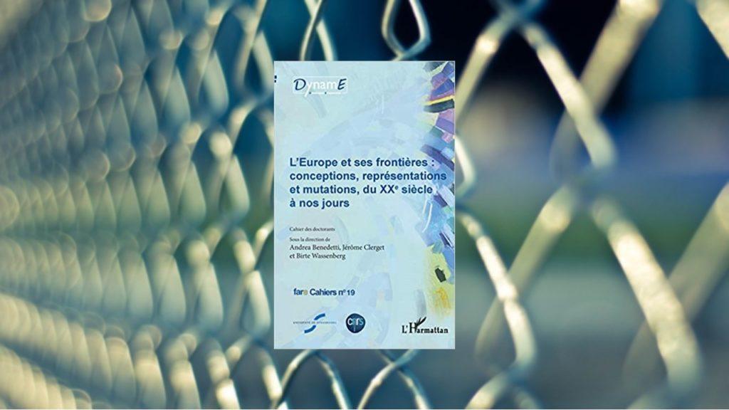 Livre – L'Europe et ses frontières : conceptions, représentations et mutations