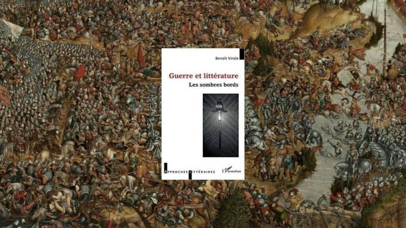Livre – Guerre et littérature, les sombres bords