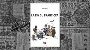 Loup Viallet : La fin du franc CFA