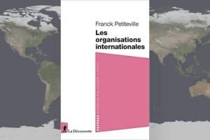 Livre-Les organisations internationale de Franck Petiteville