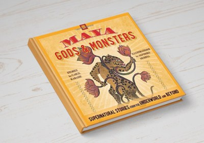 BOOK ALERT Maya Gods & Monsters
