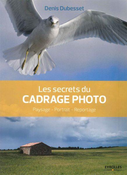 Les secrets du cadrage photo.