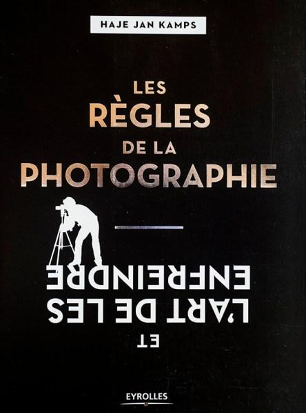 Livre :Les règles de la photographie et l'art de les enfreindre