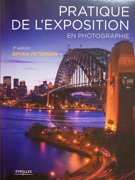 Livre Pratique de l'exposition Bryan Peterson