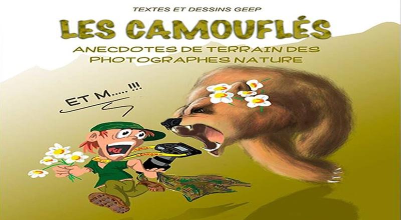Les camouflés de Pascal Gadroy