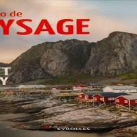 Livre: La photo de paysage par Scott Kelby aux éditions Eyrolles