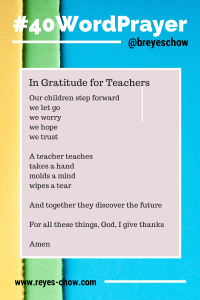 #40WordPrayer - In Gratitude for Teachers