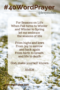 40 Word Prayer for Seasons of Life