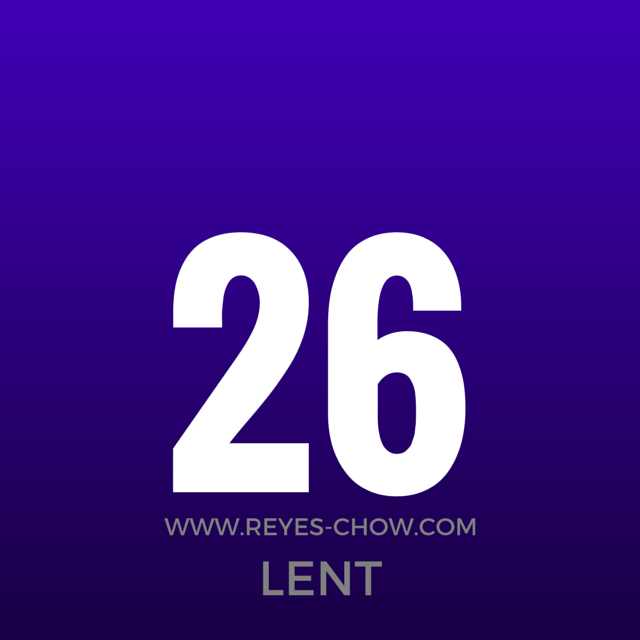 The Twenty-sixth Day of Lent
